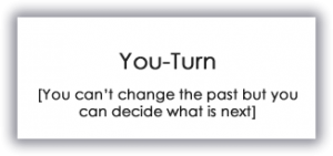 you turn